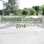 Bouleplatz Eröffnung 2014