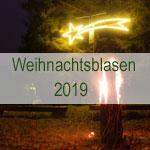Weihnachtsliederblasen 2019